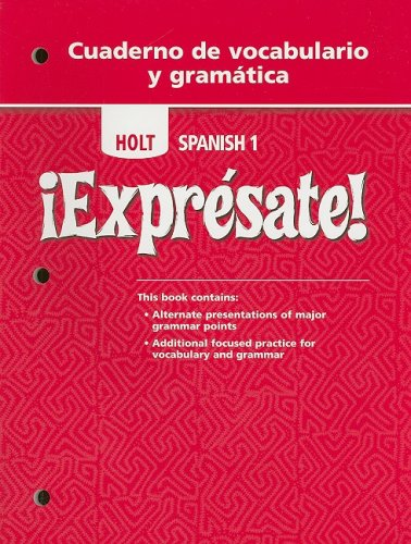 9780030744969: ¡Exprésate!: Cuaderno de vocabulario y gramatica Student Edition Level 1