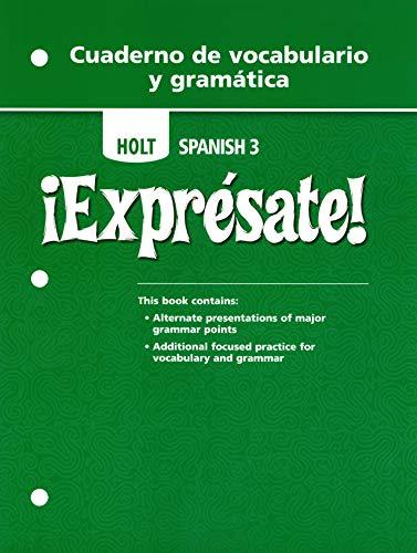 9780030744983: Expresate: Cuaderno da Vocabulario y gramatica, Level 3