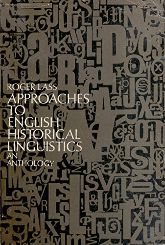 9780030745058: Approaches to English Historical Linguistics: An Anthology