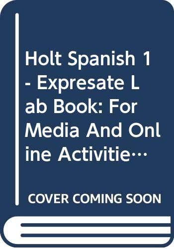9780030745171: Holt Expresate Lab Book for Media and Online Activities, Level 1