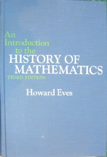 9780030745508: Introduction to the History of Mathematics