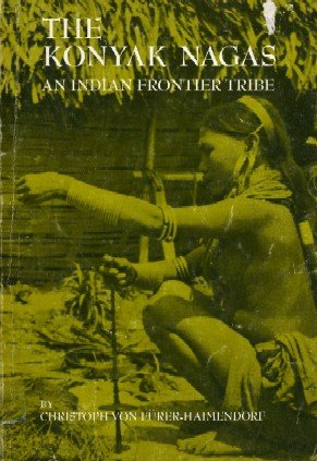9780030745652: The Konyak Nagas: An Indian Frontier Tribe (Case Studies in Cultural Anthropology)