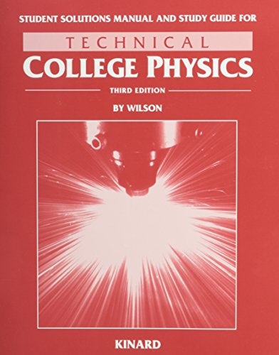9780030745867: Student Solutions Manual and Study Guide for Technical College Physics (Third Edition)