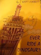 9780030746055: Ever ride a dinosaur?