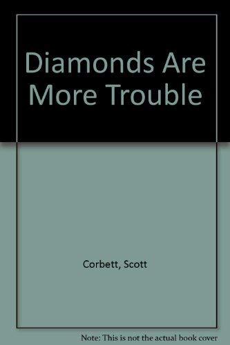 9780030746109: Diamonds Are More Trouble