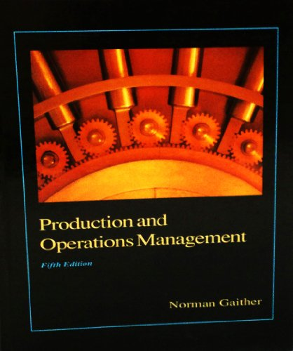 9780030746222: Production and Operations Management: A Problem-solving and Decision-making Approach (The Dryden Press series in management science and quantitative methods)
