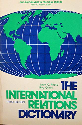 9780030746758: The International Relations Dictionary