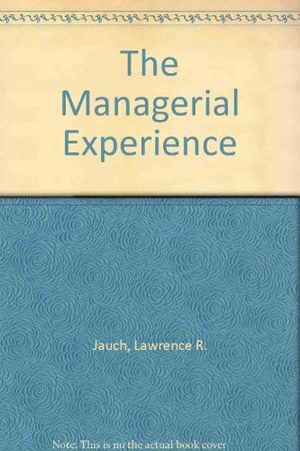 9780030746796: The Managerial Experience: Cases, Exercises