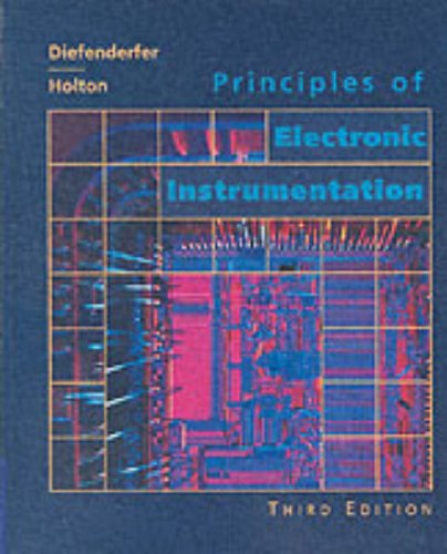 9780030747090: Principles of Electronic Instrumentation (Saunders Golden Sunburst Series)