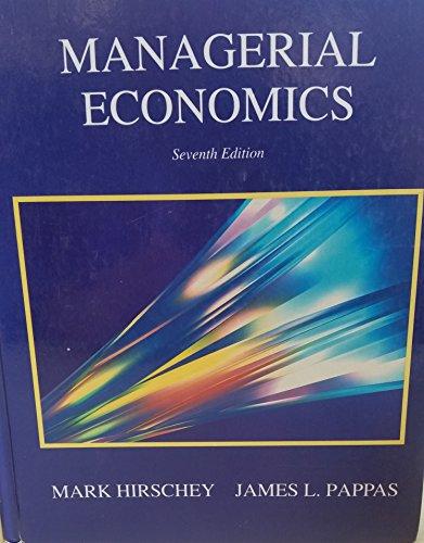 Hirschey / Pappas Managerial Economics 7e