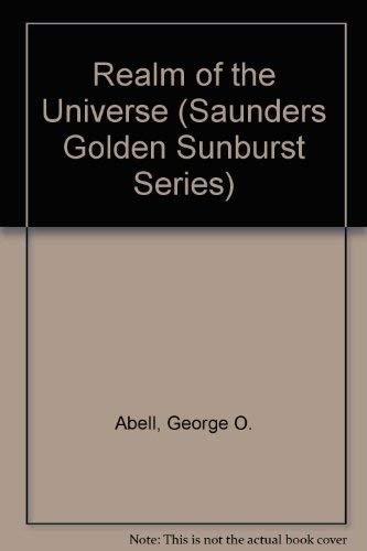 9780030749193: Realm of the Universe (Saunders Golden Sunburst Series)