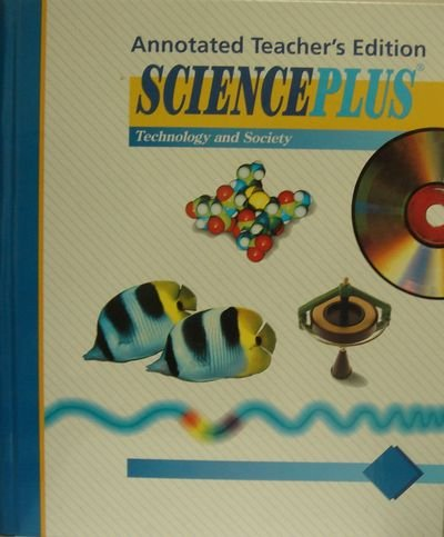 9780030749643: SciencePlus: Technology and Society, Blue Level; Annotated Teacher's Edition