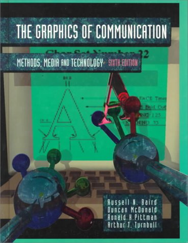 9780030749773: Graphics of Communication: Methods, Media and Technology