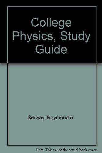 9780030750137: College Physics, Study Guide