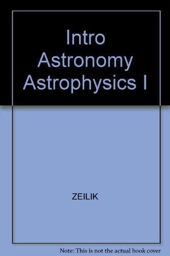 9780030750366: Intro Astronomy Astrophysics I