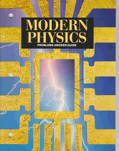 9780030750441: Modern Physics-Problems Answer Guide
