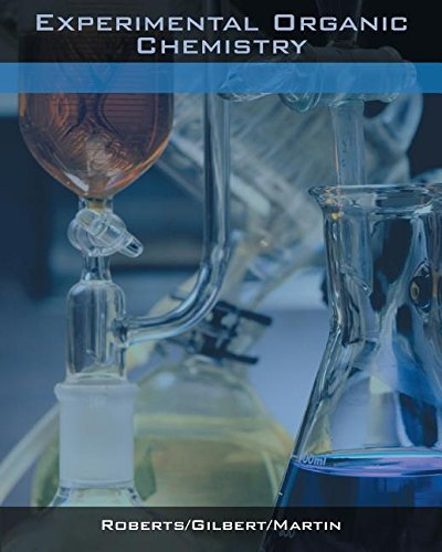 Experimental Organic Chemistry: A Miniscale Approach: John C. Gilbert,