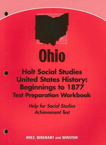 9780030751042: Holt United States History Ohio: Test Prep Workbook Gradse 6-9 Beginnings to 1877