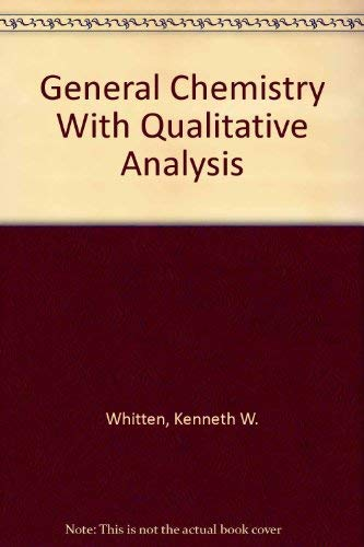 9780030751615: General Chemistry With Qualitative Analysis