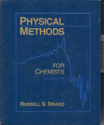 9780030751769: Physical Methods for Chemists