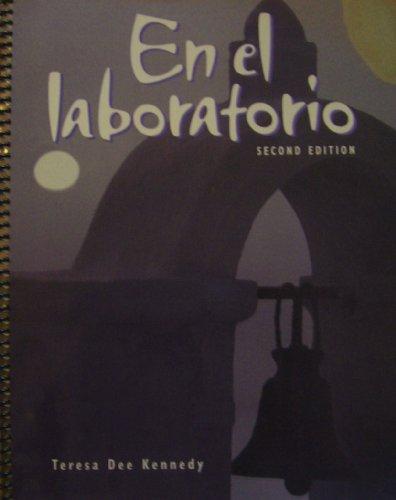 E el Laboratorio 2nd Edition: Teresa Dee Kennedy