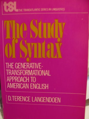 9780030753701: The study of syntax;: The generative-transformational approach to the structure of American English (The Transatlantic series in linguistics)