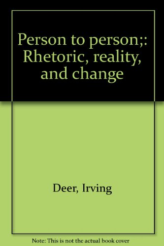 9780030754708: Person to person;: Rhetoric, reality, and change