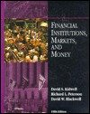 9780030754784: Financial Institutions, Markets, and Money (The Dryden Press Series in Finance)