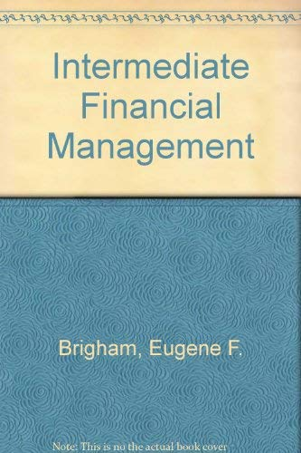 Intermediate Financial Management: Brigham, Eugene F.;