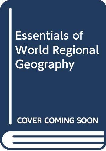 9780030757624: Essentials of World Regional Geography