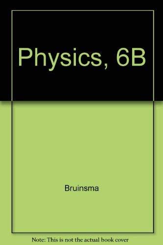 9780030757662: Physics, 6B:  Acoustics, Optics, and Hydrodynamics for Life Science Majors