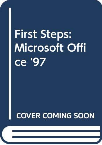 9780030757891: First Steps: Microsoft Office '97