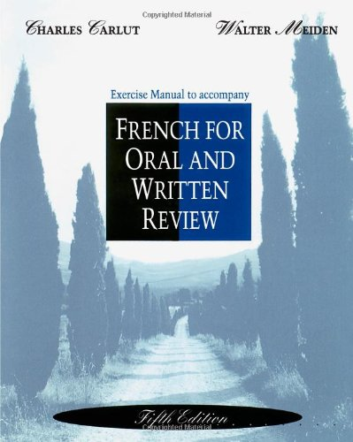 9780030759017: Exercise Manual to Accompany French for Oral and Written Review, 5th Edition