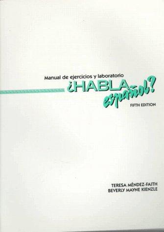 9780030759031: Habla Espanol?: Manual De Ejercicios Y Laboratorio