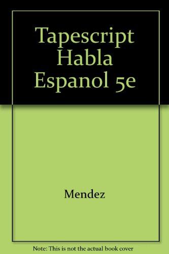 9780030759062: Tapescript Habla Espanol 5e