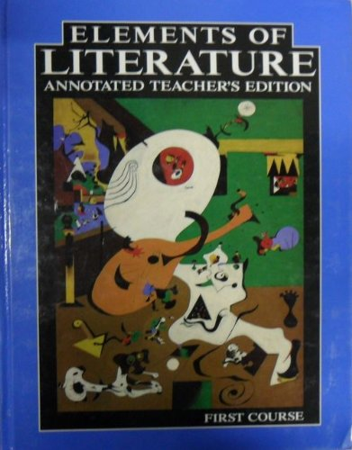 9780030759321: Elements of Literature Annotated Teachers Edition First Course