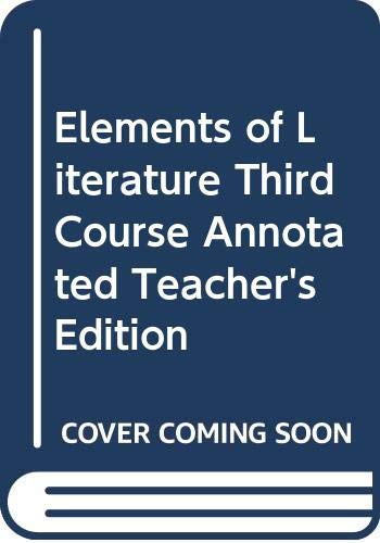 9780030759376: Elements of Literature, Third Course, Annotated Teacher's Edition