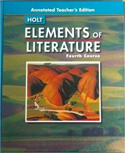 Annotated Teacher's Edition (Elements of Literature Fourth: Thomas Shea