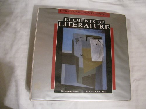 9780030759468: Elements of Literature, Literature of Britain, Sixth Course, Core Components Binder