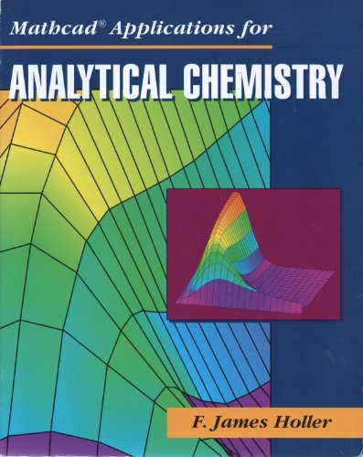 9780030760174: Mathcad Applications for Analytical Chemistry (Mathcad)