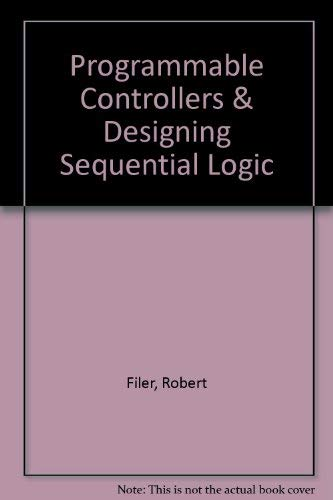 9780030761317: Programmable Controllers and Designing Sequential Logic
