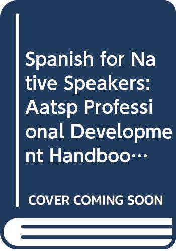 9780030762246: Spanish for Native Speakers: AATSP Professional Development Series Handbook Vol. I