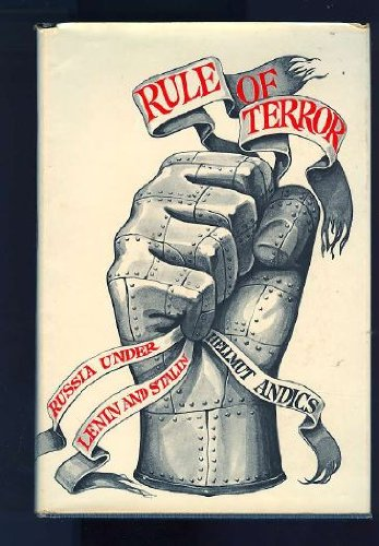 9780030763656: Rule of Terror: Russia Under Lenin and Stalin