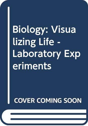9780030764141: Biology: Visualizing Life - Laboratory Experiments