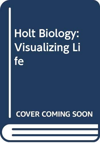9780030764189: Holt Biology: Visualizing Life