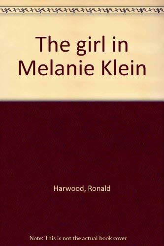 9780030764400: Title: The girl in Melanie Klein