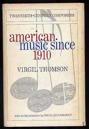 9780030764653: American music since 1910 (Twentieth-century composers)