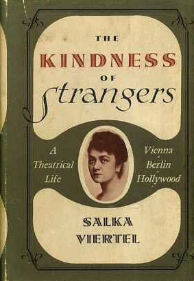 The Kindness of Strangers: Viertel, Salka