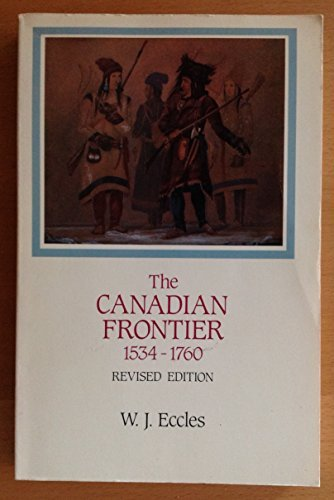 9780030765407: Histories of the American Frontier: The Canadian Frontier 1534-1760
