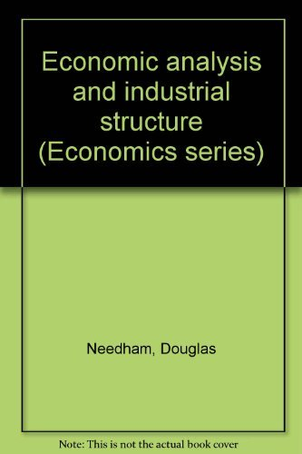 9780030765506: Economic analysis and industrial structure (Economics series)